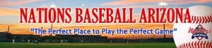 Nations Baseball AZ Needs Teams for Spring Training Invitational Tournament