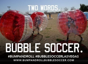 Bump and Roll Bubble Soccer Now Registering for Spring 2015