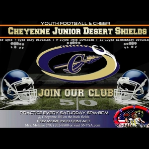 Cheyenne Jr. Desert Shields Youth Football Team Looking for Players and Coaches