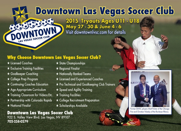 Downtown Las Vegas Soccer Club 2015 Tryouts Announced May 27-30 & June 4-6
